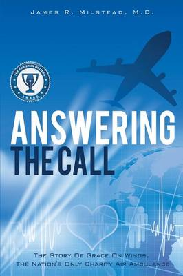Answering the Call by M D James R Milstead