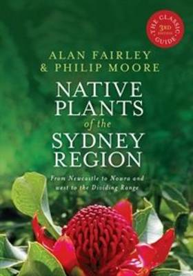 Native Plants of the Sydney Region by Alan Fairley
