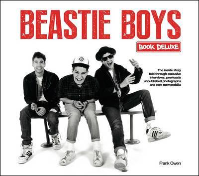 Beastie Boys Book Deluxe by Frank Owen