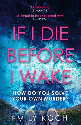 If I Die Before I Wake book