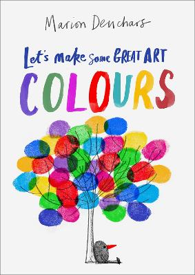 Let's Make Some Great Art: Colours book