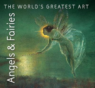 Angels & Fairies by Iain Zaczek