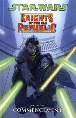 Star Wars - Knights of the Old Republic Star Wars - Knights of the Old Republic Commencement Commencement: v. 1 v. 1 by John Jackson Miller