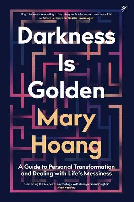 Darkness is Golden by Mary Hoang