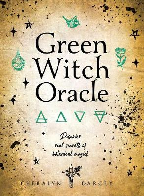Green Witch Oracle Cards: Discover real secrets of Botanical Magick book