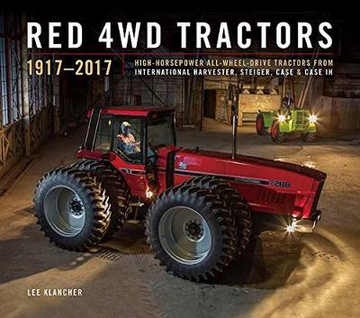 Red 4wd Tractors 1957 - 2017 by Lee Klancher