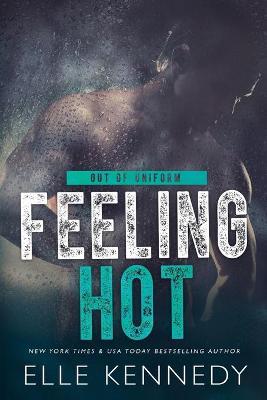 Feeling Hot by Elle Kennedy