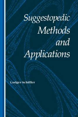 Suggestopedic Methods and Applications by Schiffler