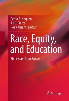 Race, Equity, and Education by Pedro Noguera