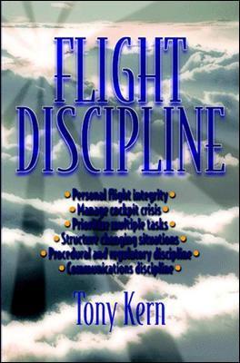 Flight Discipline by Tony T. Kern