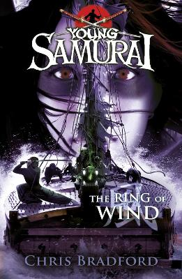 The Ring of Wind (Young Samurai, Book 7) by Chris Bradford