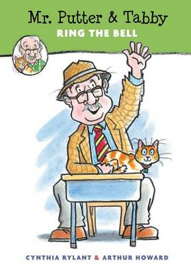 Mr. Putter and Tabby Ring the Bell by Cynthia Rylant