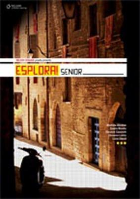 Esplora! Senior: Student Book and Grammar Booklet : Student Book and  Grammar Booklet by Margherita Ghezzi