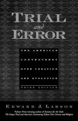 Trial and Error by Edward J. Larson
