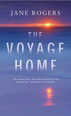 The Voyage Home by Jane Rogers