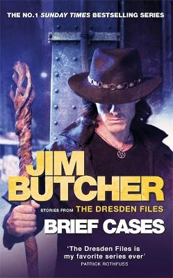 Brief Cases: The Dresden Files by Jim Butcher