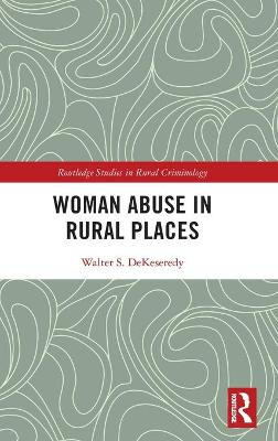 Woman Abuse in Rural Places book