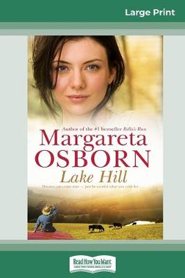 Lake Hill (16pt Large Print Edition) by Margareta Osborn