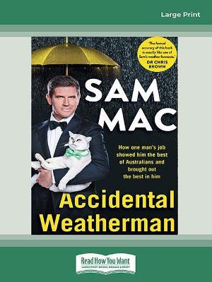 Accidental Weatherman by Sam Mac