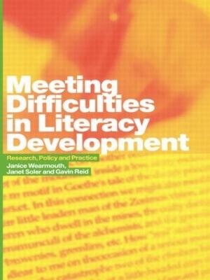 Meeting Difficulties in Literacy Development by Gavin Reid