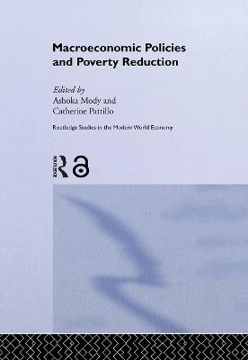 Macroeconomic Policies and Poverty by Ashoka Mody