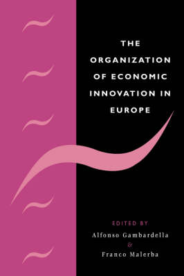 Organization of Economic Innovation in Europe book
