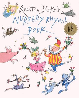 Quentin Blake's Nursery Rhyme Book by Quentin Blake