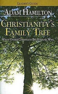 Christianity's Family Tree Leader's Guide book