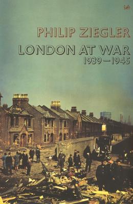 London At War by Philip Ziegler