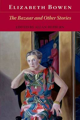 Bazaar and Other Stories by Elizabeth Bowen