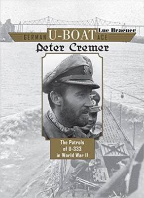 German U-Boat Ace Peter Cremer by Luc Braeuer