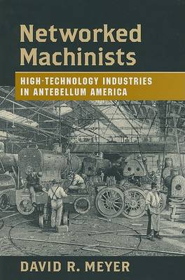 Networked Machinists by David R. Meyer