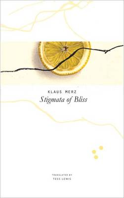 Stigmata of Bliss by Merz       Klaus