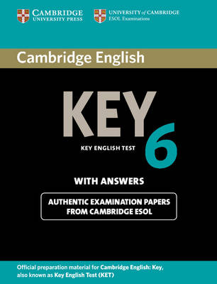 Cambridge English Key 6 Student's Book with Answers by Cambridge ESOL