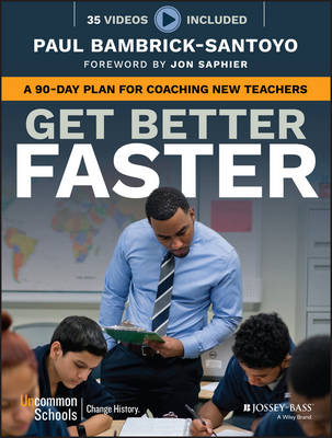 Get Better Faster by Paul Bambrick-Santoyo