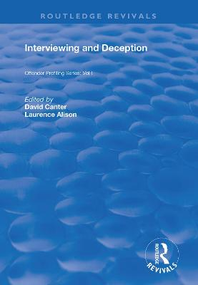 Interviewing and Deception by David Canter