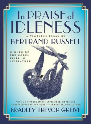 In Praise of Idleness by Bertrand Russell