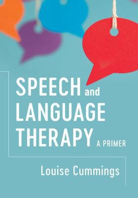 Speech and Language Therapy by Louise Cummings