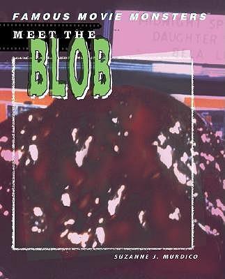 Meet the Blob by Suzanne J Murdico