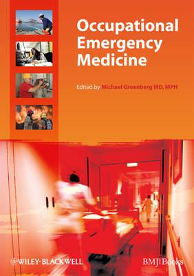 Occupational Emergency Medicine by Michael Greenberg