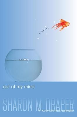 Out of My Mind by Sharon M. Draper