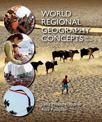 World Regional Geography Concepts by Lydia Mihelic Pulsipher