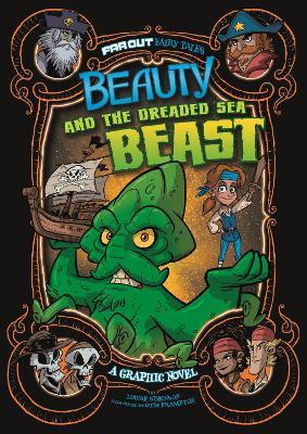 Beauty and the Dreaded Sea Beast: A Graphic Novel by Louise Simonson