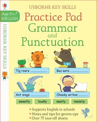 Grammar & Punctuation Practice Pad 6-7 by Kirsteen Robson