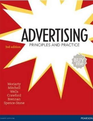 Advertising: Principles and Practice book