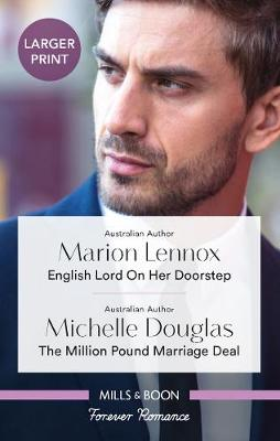 English Lord On Her Doorstep/The Million Pound Marriage Deal by Michelle Douglas