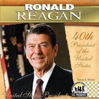 Ronald Reagan by Tamara L Britton