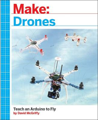 Make: Drones by David McGriffy