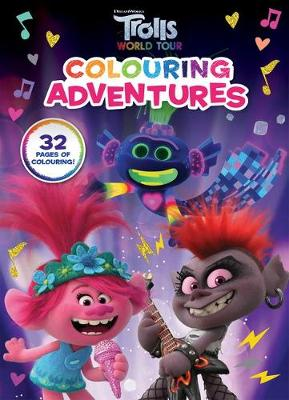 Trolls World Tour: Colouring Adventures (DreamWorks) book