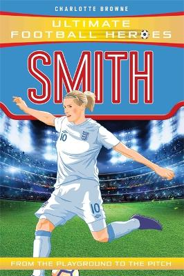Smith (Ultimate Football Heroes) book